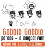 DB Gobble Gobble - Parade - DB -  - Sample 2