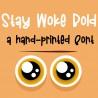 PN Stay Woke Bold - FN -  - Sample 2